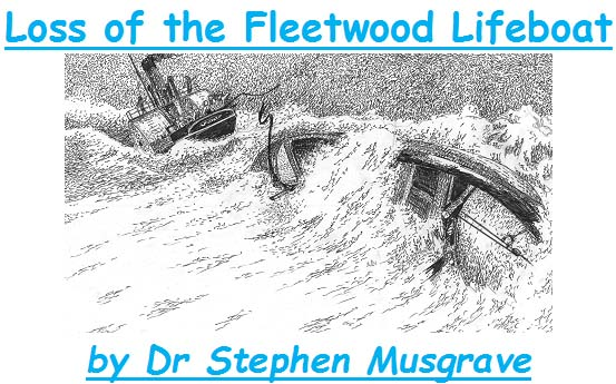Last Tuesday Talk-November 27th- The loss of the Fleetwood Lifeboat