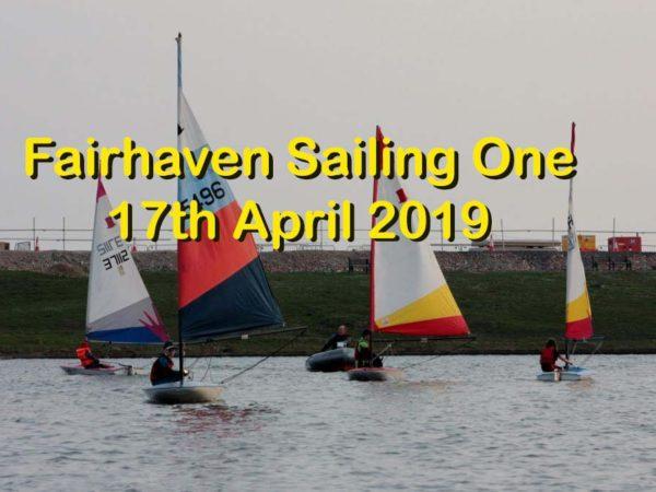 Fairhaven Sailing One -17th April 2019