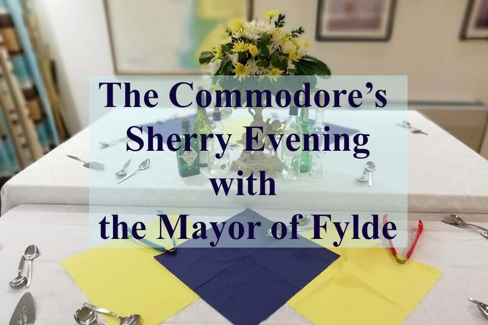 Commodore's Sherry Evening with the Mayor of Fylde